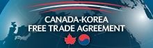 Canada-Korea Free Trade Agreement: Creating Jobs and Opportunities for Canadians